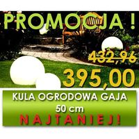 Kula ogrodowa Gaja 500/s + żarówka E27 GRATIS