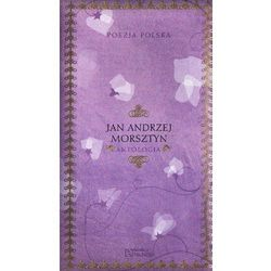 Poezja polska. Jan Andrzej Morsztyn. Antologia. (opr. twarda)