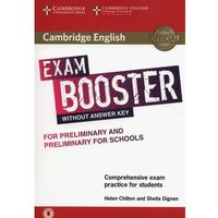 Cambridge English Exam Booster for Preliminary and Preliminary for Schools Without Answer Key with Audio (opr. miękka)