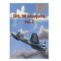DH. 98 MOSQUITO VOL. I MILITARIA 157 (opr. miękka)