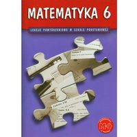 Matematyka z plusem. Klasa 6. Lekcje powtórzeniowe (opr. miękka)