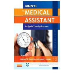 Kinn's the Medical Assistant with ICD-10 Supplement