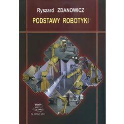 Podstawy robotyki - Zdanowicz (opr. miękka)