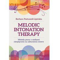 Melodic Intonation Therapy. Metoda pracy z osobami cierpiącymi na zaburzenia mowy
