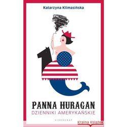 Panna Huragan. Dzienniki amerykańskie - Dostępne od: 2013-11-13 (opr. miękka)