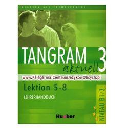 Tangram Aktuell 3 Lektion 5-8 Książka Nauczyciela
