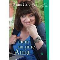 Mam na imię Ania (opr. broszurowa)