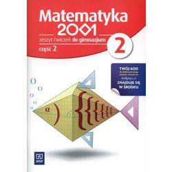 MATEMATYKA 2001 2 GIMNAZJUM ĆWICZENIA CZĘŚĆ 2 2012 (opr. miękka)
