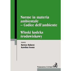 Włoski kodeks środowiskowy. Norme in materia ambientale #8211; Codice dell#8217;ambiente