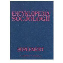 Encyklopedia socjologii Suplement - Praca zbiorowa (opr. twarda)