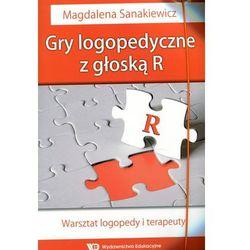 Gry logopedyczne z głoską R Warsztat logopedy i terapeuty