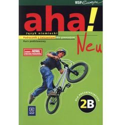 Język niemiecki, klasa 1-3, Aha! Neu, podręcznik z ćwiczeniami, kurs podstawowy, WSiP + 2 CD (opr. broszurowa)