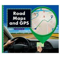 Road Maps and GPS