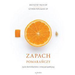 Zapach pomarańczy - Wysyłka od 3,99 - porównuj ceny z wysyłką (opr. miękka)