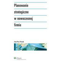 Planowanie strategiczne w nowoczesnej firmie (opr. miękka)