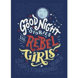 GOOD NIGHT STORIES FOR REBEL GIRL (opr. twarda)