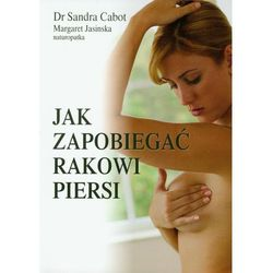 Jak zapobiegać rakowi piersi (opr. miękka)