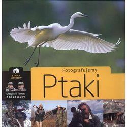 Fotografujemy ptaki (opr. twarda)