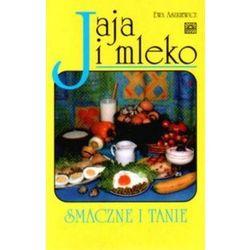 Jaja i mleko. Smaczne i tanie (opr. miękka)