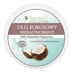 Olejek kokosowy - nierafinowany