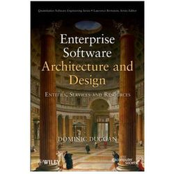 Enterprise Software Architecture and Design. Entities, Services, and Resources