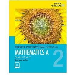 Pearson Edexcel International GCSE (9-1) Mathematics A Student Book 2: print and ebook bundle