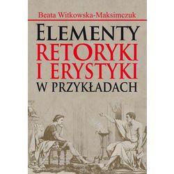 EBOOK Elementy retoryki i erystyki w przykładach