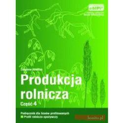 Produkcja rolnicza, część 4, podręcznik (opr. miękka)