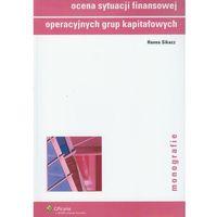 Ocena sytuacji finansowej grup kapitałowych (opr. miękka)