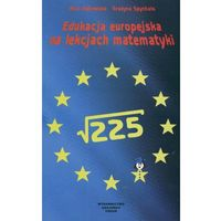 Edukacja europejska na lekcjach matematyki (opr. miękka)