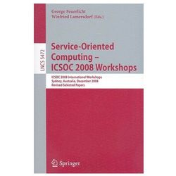 Service-Oriented Computing - ICSOC 2008 Workshops