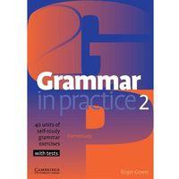 Grammar in Practice, Level 2 Elementary
