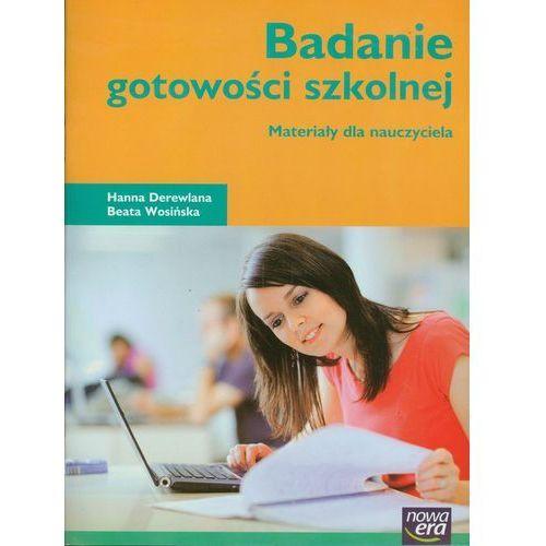 Badanie gotowości szkolnej. Materiały dla nauczyciela (opr. miękka)