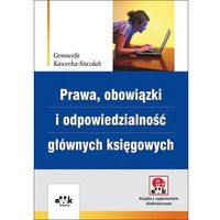 Prawa, obowiązki i odpowiedzialność głównych księgowych (z suplementem elektronicznym). Wydanie 5