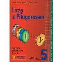 Liczę Z Pitagorasem 5 Ćwiczenia Zeszyt 1 (opr. miękka)