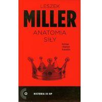 Anatomia siły - Miller Leszek, Krasowski Robert (opr. miękka)