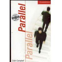 Cambridge English Readers: Parallel Level 1 Beginner/Elementary Book With Audio CD (opr. miękka)