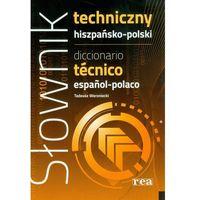 Słownik techniczny hiszpańsko-polski (opr. twarda)