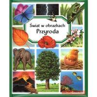 Przyroda Świat w obrazkach (opr. miękka)