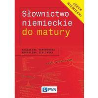 Słownictwo niemieckie do matury (opr. miękka)