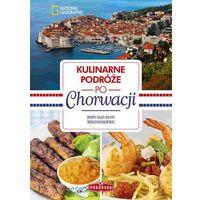 Podróże kulinarne po Chorwacji