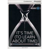 It's Time (To Learn About Time). Cambridge Discovery Education Interactive Readers (z kodem) (opr. miękka)