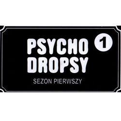Psycho Dropsy 1
