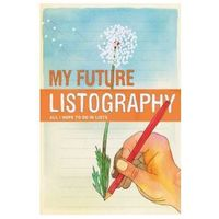 My Future Listography