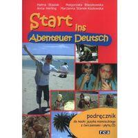 Start ins Abenteuer Deutsch. Podręcznik do nauki języka niemieckiego z ćwiczeniami i płytą CD (opr. miękka)
