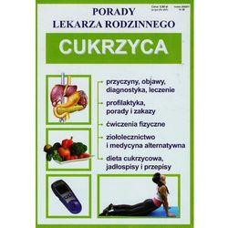 CUKRZYCA PORADY LEKARZA RODZINNEGO (opr. broszurowa)