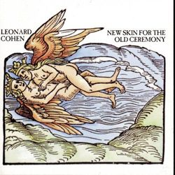 LEONARD COHEN - NEW SKIN FOR THE OLD CEREMONY (CD)