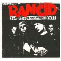 Let The Dominos Fall - Rancid