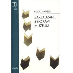 Zarządzanie zbiorami muzeum. Muzeologia. Teoria - Praktyka - Podręczniki. Tom 2 (opr. broszurowa)