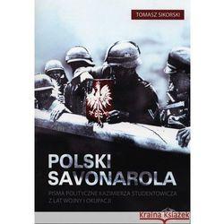 Polski Savonarola (opr. miękka)